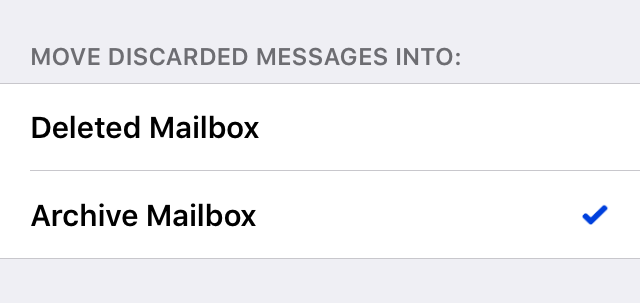 Move discarded messages into > Archive Mailbox
