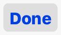 tapez sur 'Done'